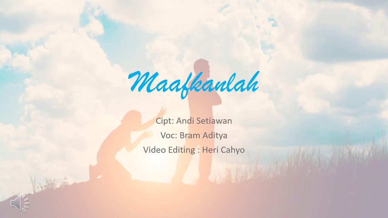 Download Maafkanlah - Bram Aditya ft ORINO ( Lirik Lagu )