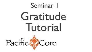Pacific Core Seminar 1 - Gratitude Tutorial