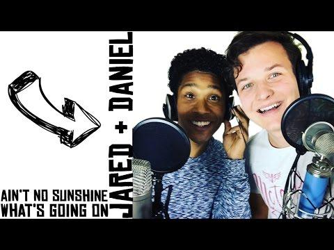 Ain't No Sunshine/What's Going On Medley - Jared Grant & Daniel Kist