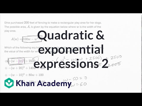 Manipulating Quadratic And Exponential Expressions — Harder Example | Math | New SAT | Khan Academy