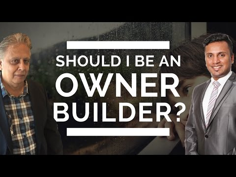 What should you know before becoming an owner builder?