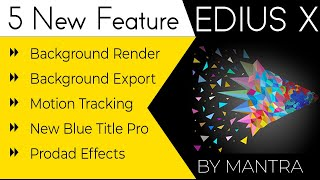 Edius X New Feature - Motion Tracker with chase mode & background exporting with Plugins in Hindi