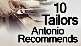 10 Custom Tailors Antonio Recommends   Best Bespoke Tailor & Made To Measure Clothiers
