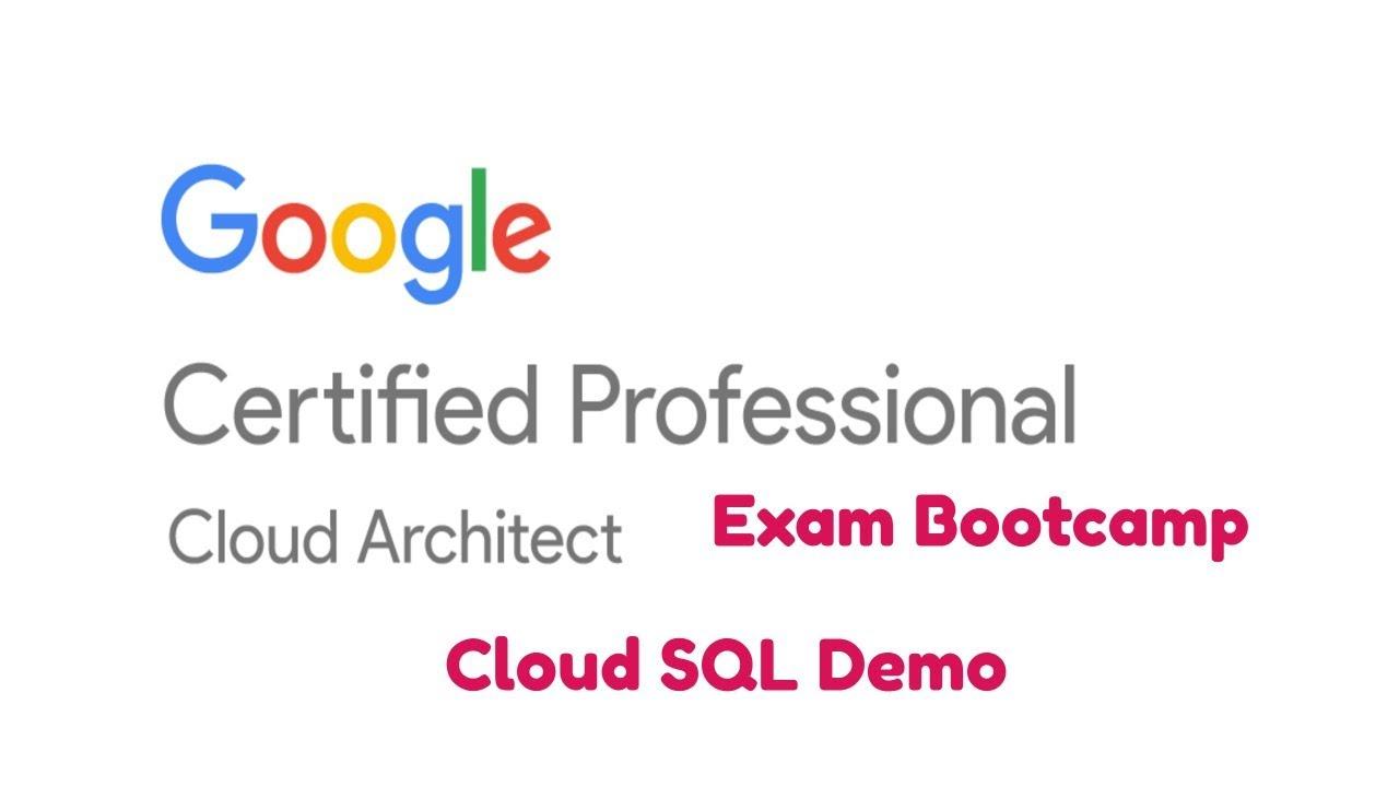 Gcp certified architect bootcamp data storage cloud sql demo gcp certified architect bootcamp data storage cloud sql demo google cloud platform gcp exam 1betcityfo Choice Image