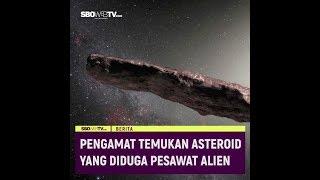 Pengamat Temukan Asteroid yang Diduga Pesawat Alien
