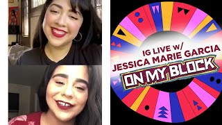 IG Live With Maya & On My Block's Jessica Marie Garcia