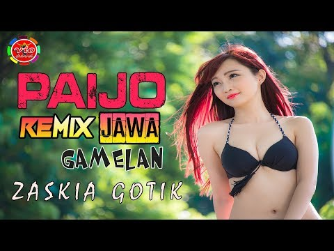 PAIJO ZASKIA GOTIK ( REMIX JAWA GAMELAN ) 2018