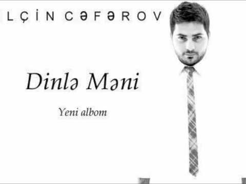 Elcin Ceferov - O bilmedi (Dinle Meni...