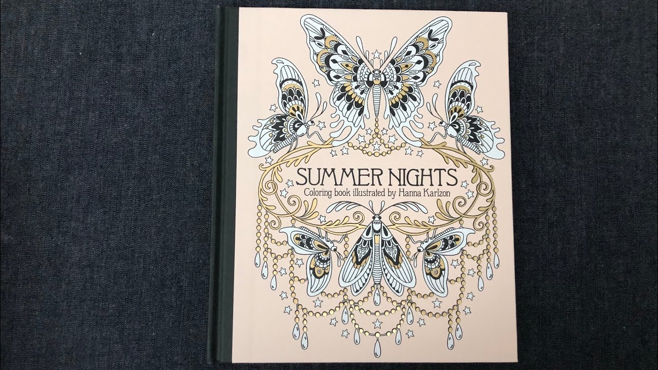 Flip Through Summer Nights Adult Coloring Book By Hanna Karlzon Youtube