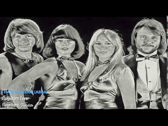 I Have a Dream (ABBA) - Flugelhorn Cover
