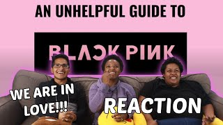 WE ARE OFFICIALLY BLINKS!! | an (un)helpful guide to blackpink (2019 version) Reaction