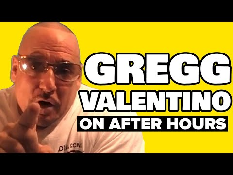 GREGG VALENTINO: THE TRUTH HURTS! After Hours Podcast: 10/10/19