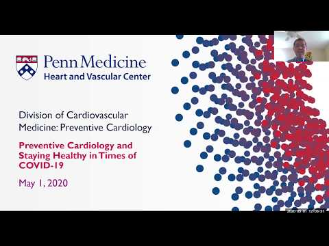 Preventative Cardiology and Staying Healthy in Times of COVID-19