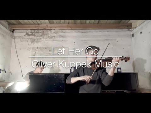"""Let Her Go"" - Passenger (Violin and piano cover)"