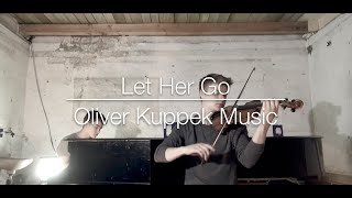 """Let Her Go"" - Passenger (Violin and piano cover) Mp3"