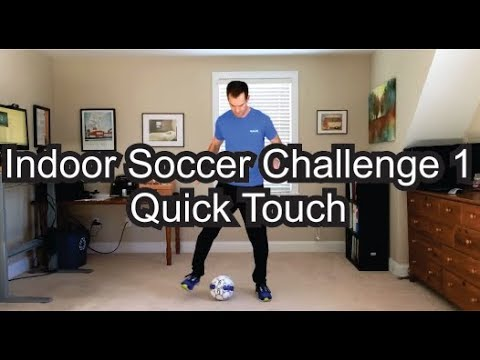 Indoor Soccer Challenge 1 - Quick Touch