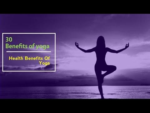 30 Benefits of yoga   Health Benefits Of Yoga