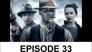 Movie Files Ep. 33 (Guest: HalfAsianReviews) - Lawless/2012 Summer Movie Recap