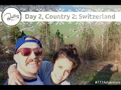 Day 2 Country 2 Switzerland 2nd Vlog of the 777 Adventure 7 countries in 7 Days with £700