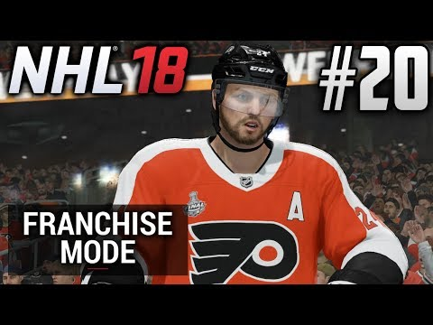 NHL 18 Franchise Mode | Philadelphia Flyers | EP20 | WE MADE IT FOR A REMATCH (S2) (STANLEY CUP G1)