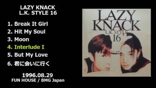LAZY KNACK — L.K. STYLE 16 [1996.08.29] 1. Break It Girl / 2. Hit ...