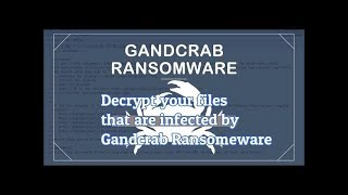 How to decrypt files effected with gandcrab ransomware (.KRAB & .CRAB) | LotusGeek