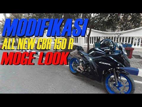 MODIFIKASI ALL NEW CBR 150 R MOGE LOOK