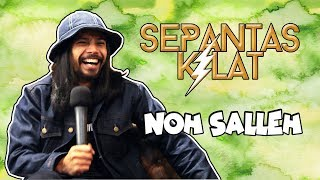 "#SepantasKilat - Noh Salleh suka orang ""FAKE""?!"