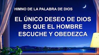 Canción cristiana | El único deseo de Dios es que el hombre escuche y obedezca