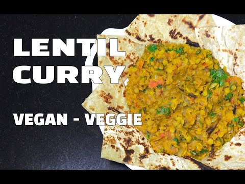 How To Make Lentil Curry - Vegan Recipes - Vegetarian Recipes - Youtube