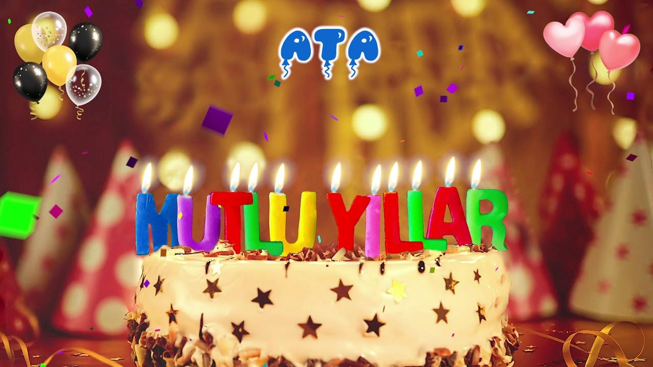 İyi ki doğdun ATA doğum günün kutlu olsun, Mutlu Yıllar Ata, İsme Özel Doğum Günü Şarkısı