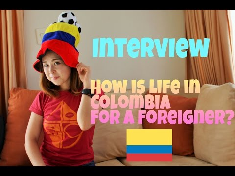 Interviewer or interviewed?  Foreigner living in Colombia