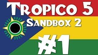 Tropico 5: More Hardmode Sandbox! - Part 1