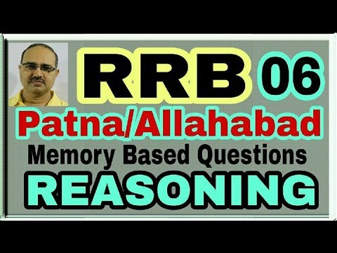 RRB-Patna/Allahabad ESM-III Exam-06 Reasoning (Memory Based)