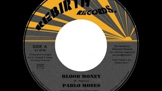 Pablo Moses - Blood Money / Version