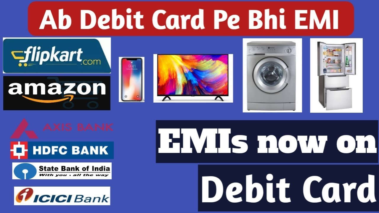 7035921c1 EMI on Debit Card !! How to Buy Anything on EMI without Credit Card From  Flipkart Amazon !!