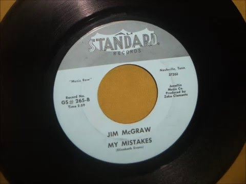 Jim McGraw - My Mistakes 60's (Rare Country Song)