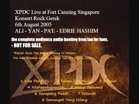 08 Semangat Yang Hilang. XPDC (Ali/Yan/Pa'e/Edrie Hashim) live in Singapore 06/08/2005.