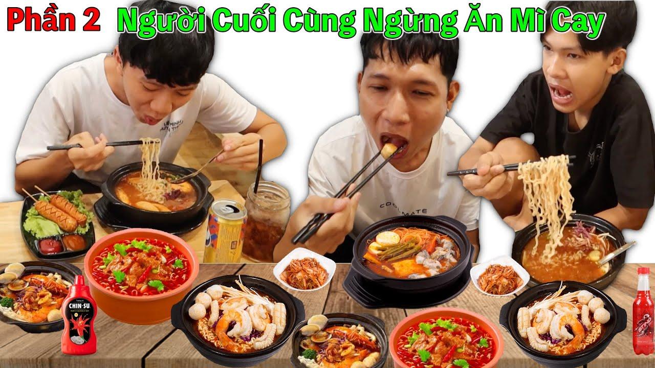 🍜🔥 Người Cuối Cùng Ngừng Ăn Mì Cay 7 Cấp Độ Hàn Quốc Sẽ Thắng 10 Triệu (Phần 2)