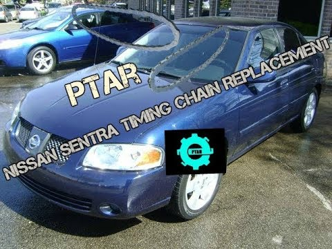 Nissan Sentra timing chain replacement PTAR