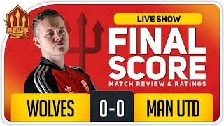 GOLDBRIDGE! Wolves 0-0 Manchester United Match Reaction