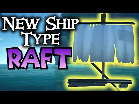 NEW SHIP - THE RAFT // SEA OF THIEVES - A New Ship Concept For A New Update!