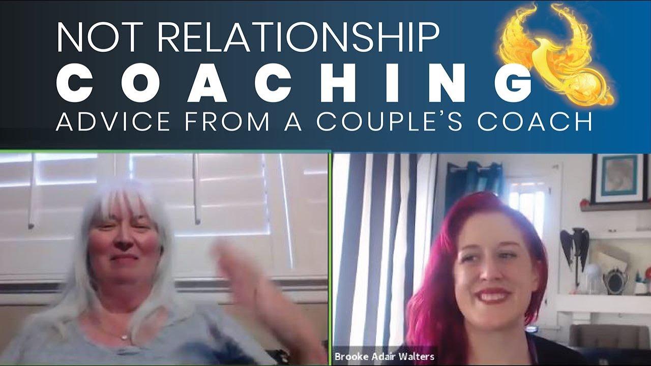 Not Relationship Coaching