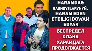 Türkmenistan Haramdag Berdimuhamedow Garndyslarynyň, Haram Eden Etdiligi Dowam Edýär