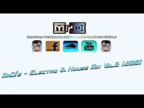 Mr.D!'s - Electro & House Mix Vol.5 (2016)
