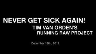 Never Get Sick Again on a Raw Vegan Diet!