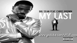 Big Sean Ft. Chris Brown - My Last Instrumental With Hook+LYRICS [1,000 Subscribers]