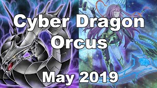 Yu-Gi-Oh! Cyber Dragon ORCUST Deck Profile + Combos! May 2019