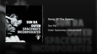 Song Of The Sparer
