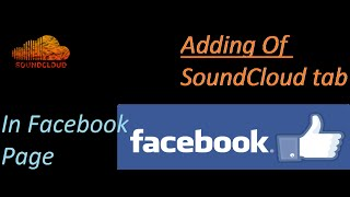 How to add SoundCloud tab in facebook Page!!!